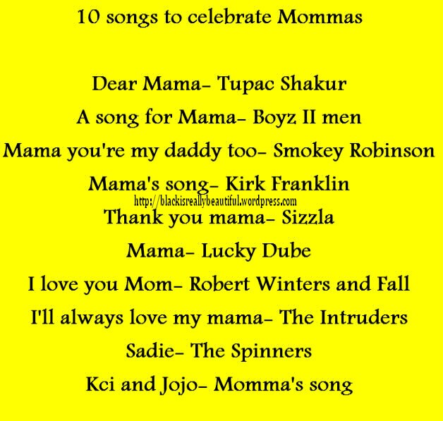 10 songs to celebrate Mommas